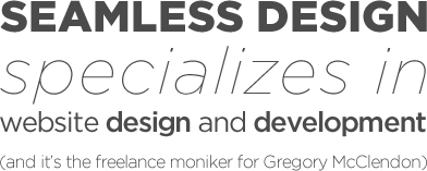 Seamless Design specializes in website design and development